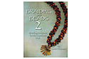 Книга: Braiding with Beads 2 (Karen DeSousa)
