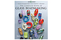 Книга: The Complete Book of Glass Beadmaking