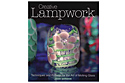 Книга: Creative Lampwork (Joan Gordon)