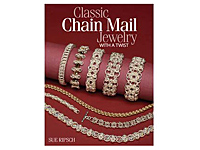 Книга: Classic Chain Mail Jewelry Whith a Twist (Sue Ripsch)