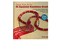 Книга: Twist, Turn & Tie 50. Japanese Kumihimo Braids (Beth Kemp)